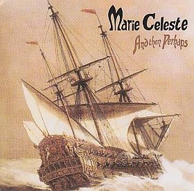 MARIE CELESTE / AND THEN PERHAPS の商品詳細へ