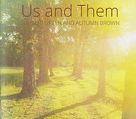 US AND THEM / SUMMER GREEN AND AUTUMN BROWN の商品詳細へ