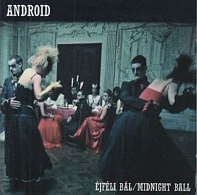 ANDROID / EJFELI BAL/MIDNIGHT BALL の商品詳細へ