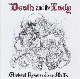 MICHAEL RAVEN & JOAN MILLS / DEATH AND THE LADY の商品詳細へ