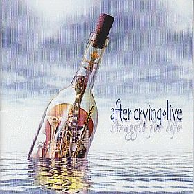 AFTER CRYING / STRUGGLE FOR LIFE の商品詳細へ