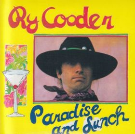 RY COODER / PARADISE AND LUNCH の商品詳細へ