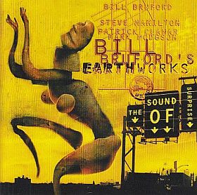 BILL BRUFORD'S EARTHWORKS / SOUND OF SURPRISE の商品詳細へ