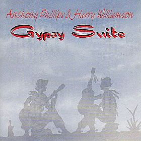 ANTHONY PHILLIPS & HARRY WILLIAMSON / GYPSY SUITE の商品詳細へ