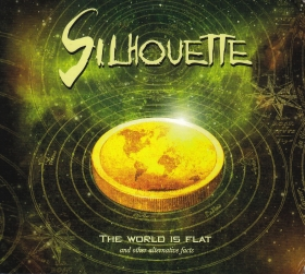 SILHOUETTE / THE WORLD IS FLAT   (AND OTHER ALTERNATIVE FACTS) の商品詳細へ
