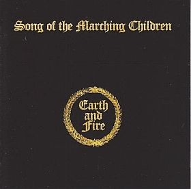EARTH & FIRE / SONG OF THE MARCHING CHILDREN の商品詳細へ