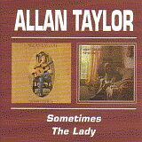 ALLAN TAYLOR / SOMETIMES and THE LADY の商品詳細へ