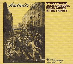 JULIE DRISCOLL BRIAN AUGER & THE TRINITY / STREETNOISE の商品詳細へ