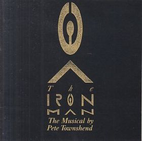 PETE TOWNSHEND / IRON MAN: THE MUSICAL BY PETE TOWNSHEND の商品詳細へ