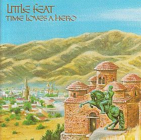 LITTLE FEAT / TIME LOVES A HERO の商品詳細へ