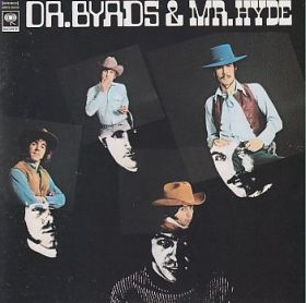 BYRDS / DR. BYRDS AND MR. HYDE の商品詳細へ