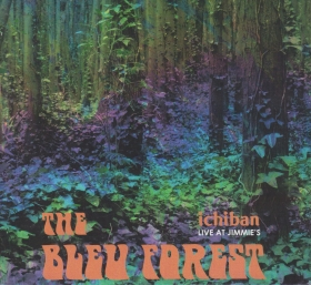 BLEU FOREST / ICHIBAN - LIVE AT JIMMIE'S の商品詳細へ