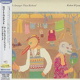 ROBERT WYATT / RUTH IS STRANGER THAN RICHARD の商品詳細へ