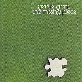 GENTLE GIANT / MISSING PIECE の商品詳細へ