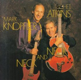 CHET ATKINS & MARK KNOPFLER / NECK AND NECK の商品詳細へ