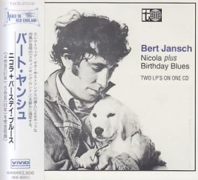 BERT JANSCH / NICOLA and BIRTHDAY BLUES の商品詳細へ
