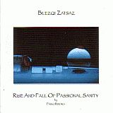 BLEZQI ZATSAZ / RISE AND FALL OF PASSIONAL SANITY の商品詳細へ