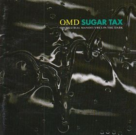 ORCHESTRAL MANOEUVRES IN THE DARK(O.M.D.) / SUGAR TAX の商品詳細へ