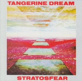 TANGERINE DREAM / STRATOSFEAR の商品詳細へ