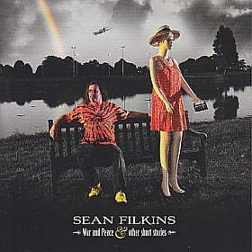 SEAN FILKINS / WAR AND PEACE AND OTHER SHORT STORIES の商品詳細へ