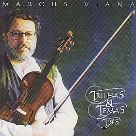MARCUS VIANA / TRILHAS AND TEMAS VOLUME 3 の商品詳細へ
