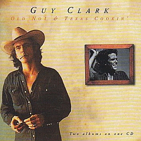GUY CLARK / OLD NO. 1 and TEXAS COOKIN' の商品詳細へ