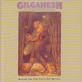 GILGAMESH / ANOTHER FINE TUNE YOU'VE GOT ME INTO の商品詳細へ