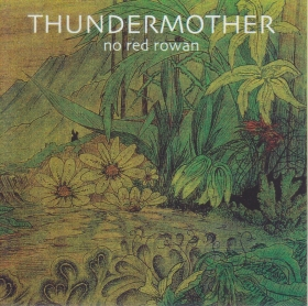 THUNDERMOTHER / NO RED ROWAN の商品詳細へ