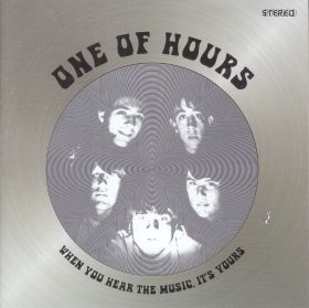 ONE OF HOURS / WHEN YOU HEAR THE MUSIC ITS YOURS の商品詳細へ