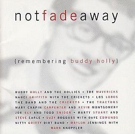 V.A. / NOT FADE AWAY: REMEMBERING BUDDY HOLLY の商品詳細へ
