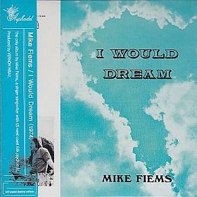 MIKE FIEMS / I WOULD DREAM の商品詳細へ