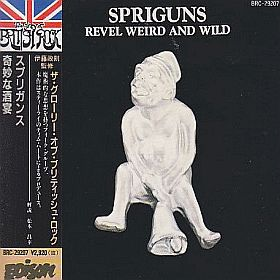SPRIGUNS / REVEL WEIRD AND WILD の商品詳細へ