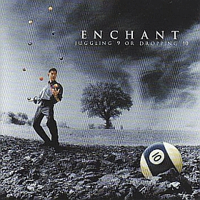 ENCHANT / JUGGLING 9 OR DROPPING 10 の商品詳細へ
