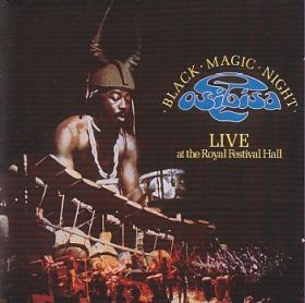 OSIBISA / BLACK MAGIC NIGHT: LIVE AT THE ROYAL FESTIVAL HALL の商品詳細へ