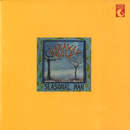 【KAKERECO DISC GUIDE Vol.35】英国エレクトリック・トラッドの名盤FARAWAY FOLK『SEASONAL MAN』