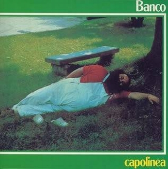 舩曳将仁の「世界のジャケ写から」 第九回 BANCO『CAPOLINEA』(イタリア)