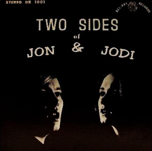 米男女フォーク・デュオJON & JODIの71年唯一作『TWO SIDES OF JON & JODI』がリイシュー