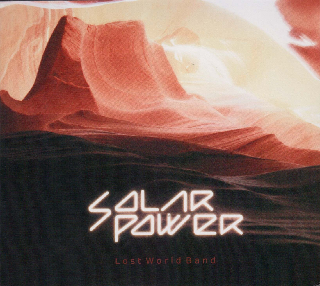 netherland dwarf のコラム『rabbit on the run』 第36回  LOST WORLD BAND / Solar Power (Russia / 2013)