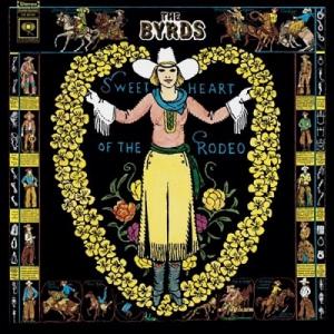 ちょうど45年前にリリースされたバーズ『ロデオの恋人』