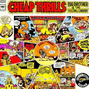 ちょうど45年前の1968年にリリースされたBIG BROTHER & THE HOLDING COMPANY の『CHEAP THRILLS』をピックアップ