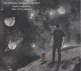 netherland dwarf のコラム『rabbit on the run』 第43回  THE RYSZARD KRAMARSKI PROJECT / Music Inspired By The Little Prince (Poland / 2017)
