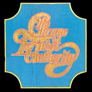 <ロック黄金時代回想企画>1969年デビュー・アルバム特集Vol.3 ー CHICAGO『CHICAGO TRANSIT AUTHORITY』