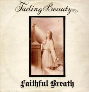 舩曳将仁の「世界のジャケ写から」  第三十二回 FAITHFUL BREATH『FADING BEAUTY』(ドイツ)