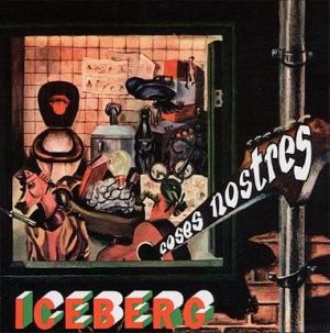 【ユーロロック周遊日記】ICEBERG『COSES NOSTRES』