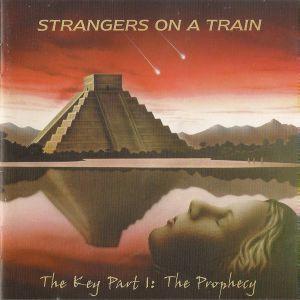 舩曳将仁の「世界のジャケ写から」  第三十五回 STRANGERS ON A TRAIN『THE KEY PART 1 : THE PROPHECY』(イギリス)