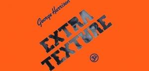 スタッフ佐藤の、コレ好きなんですよ。 ? 第十六回 ジョージ・ハリスン『EXTRA TEXTURE(ジョージ・ハリスン帝国)』