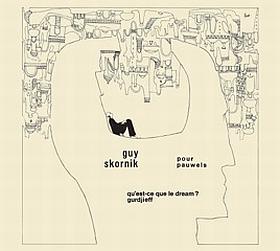 仏EMIから71年にリリースされた気鋭のアート・プログレ名作『GUY SKORNIK / POUR PAUWELS』がリイシュー